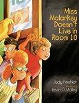 Miss Malarkey Doesn't Live In Room 10