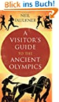 A Visitor's Guide to the Ancient Olym...