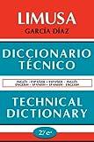 img - for Diccionario Tecnico Technical Dictionary (Spanish Edition) book / textbook / text book