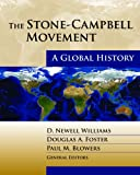 img - for The Stone-Campbell Movement: A Global History book / textbook / text book