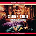 Stone Cold (       UNABRIDGED) by Robert Swindells Narrated by Christian Rodska