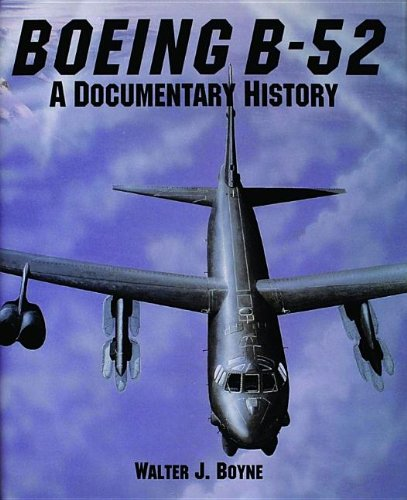 The Boeing B-52: A Documentary History