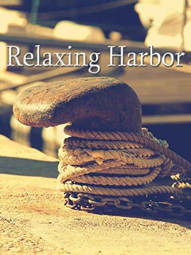 Relaxing Harbor