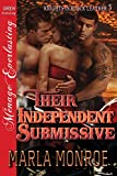 Their Independent Submissive [Knights in Black Leather 5] (Siren Publishing Menage Everlasting)