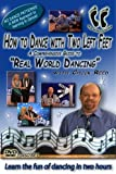 """How To Dance With Two Left Feet... A Comprehensive Guide To """"Real World Dancing."""" 3 Disc Boxed Set...5 STAR RATING In Every Category... Learn The FUN Of Dancing Without Memorizing Boring Dance Patterns And Steps To Any Style Of Music In Two Hours"""