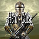 Hero's Curse: The Paladin Files, Book 1 (       UNABRIDGED) by Jack J. Lee Narrated by Jack J. Lee
