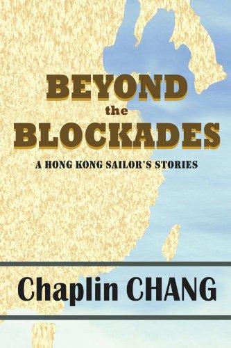 Beyond the Blockades: A Hong Kong Sailor's Stories