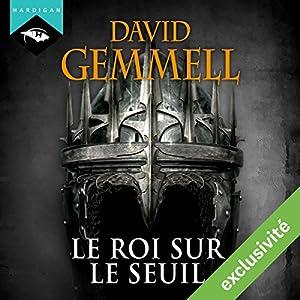 Le Roi sur le Seuil | Livre audio