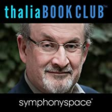 Thalia Book Club: Salman Rushdie Two Years and Twenty-Eight Nights Discours Auteur(s) : Salman Rushdie Narrateur(s) : A. M. Holmes, Michael Potts