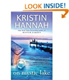 [On Mystic Lake] [by: Kristin Hannah]