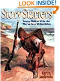 Story Starters: Helping Children Write Like They've Never Written Before