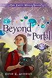 Beyond the Portal (Empty World Series Book 2)