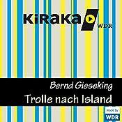 Trolle nach Island (Trolle 3) | Bernd Gieseking