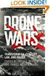 Drone Wars: Transforming Conflict, La...