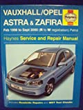 Vauxhall/Opel Astra and Zafira (petrol) Service and Repair Manual (Haynes Service and Repair Manuals)