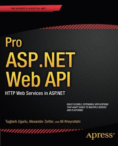 Pro ASP.NET Web API: HTTP Web Services in ASP.NET (Expert's Voice in .NET)