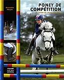 Poney de compétition : le guide du jeune cavalier