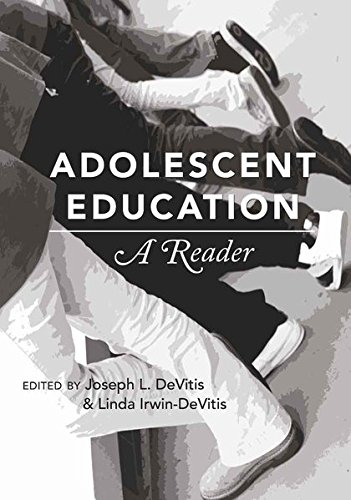 Adolescent Education: A Reader (Adolescent Cultures, School, and Society)