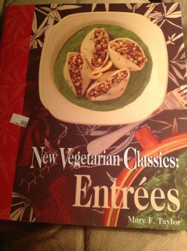 New Vegetarian Classics: Entrees PDF