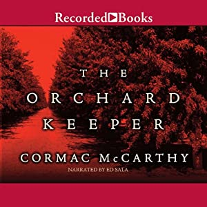 The Orchard Keeper Audiobook