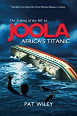 JOOLA, Africa's Titanic: Survivor's stories from Senegal ferry accident tragedy
