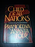 Child of All Nations (0688127266) by Toer, Pramoedya Ananta
