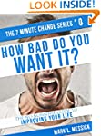 How Bad Do You Want It?: The No-Nonse...