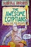 The Awesome Egyptians (Horrible Histories) (0590738925) by Terry Deary
