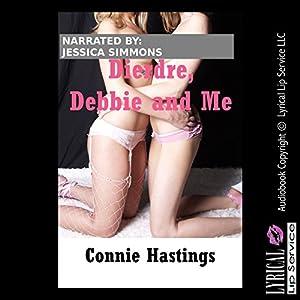 Deirdre, Debbie and Me Audiobook