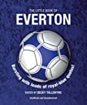 The Little Book of Everton: Bursting...