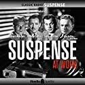 Suspense at Work Radio/TV Program by  CBS Radio Narrated by Richard Widmark, Ronald Colman, Joseph Cotten