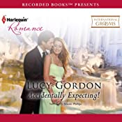Accidentally Expecting! | [Lucy Gordon]