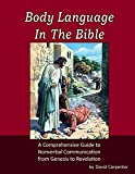 Body Language in the Bible (1484820231) by Carpenter, David