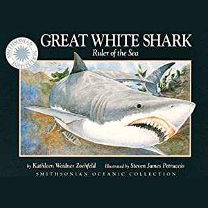 Great White Shark (Read, Listen, Learn) | [Kathleen Weidner Zoehfeld]