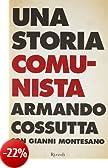 Una storia comunista (Saggi italiani)