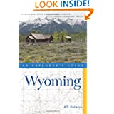 Wyoming (An Explorer's Guide) (Explorer's Complete)