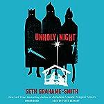 Unholy Night   Seth Grahame-Smith