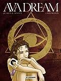 Ava Dream - tome 1 - Infiltration