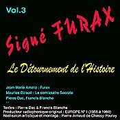 Le détournement de l'histoire (Signé Furax 3) | Pierre Dac, Francis Blanche