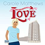 All You Need Is Love | Carole Matthews