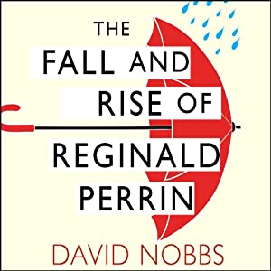 The Fall and Rise of Reginald Perrin Audiobook