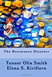img - for The Resonance Disaster book / textbook / text book
