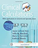 img - for Clinical Calculations: With Applications to General and Specialty Areas, 8e book / textbook / text book