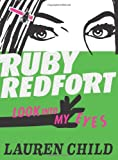 Lauren Child Look into my eyes (Ruby Redfort, Book 1): 1/6