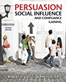 img - for Persuasion, Social Influence, and Compliance Gaining with MySearchLab (4th Edition) book / textbook / text book