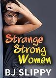 Strange Strong Women
