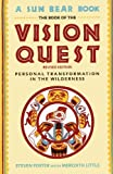 The Book of the Vision Quest: Personal Transformation in the Wilderness (0671761897) by Little, Meredith