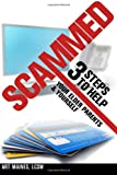Scammed: 3 Steps to Help Your Elder Parent and Yoursel