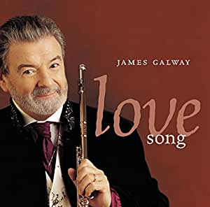 James Galway Love Song Amazon Com Music