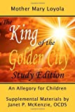 img - for The King of the Golden City, an Allegory for Children book / textbook / text book